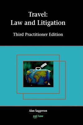 Travel: Law and Litigation by Alan Saggerson image