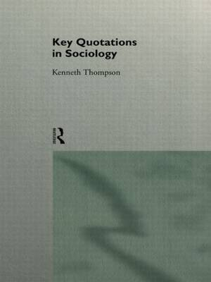 Key Quotations in Sociology by Kenneth Thompson image