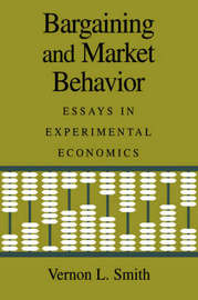 Bargaining and Market Behavior by Vernon L. Smith image