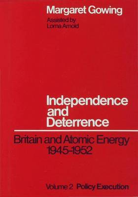 Independence and Deterrence by Lorna Arnold image