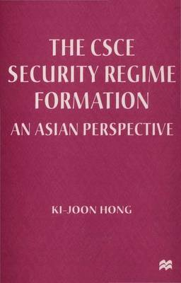 The CSCE Security Regime Formation by Ki-Joon Hong