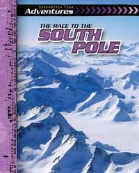 Race to the South Pole by Ryan Nagelhout image