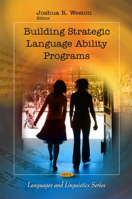 Building Strategic Language Ability Programs