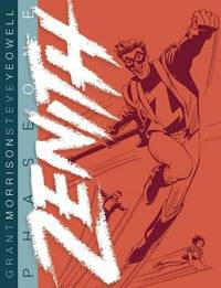 Zenith: Phase One by Grant Morrison