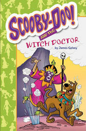Scooby-Doo and the Witch Doctor by James Gelsey