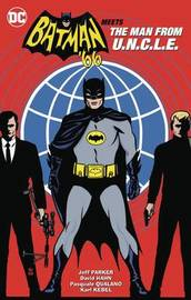 Batman '66 Meets The Man From U.N.C.L.E. by Jeff Parker