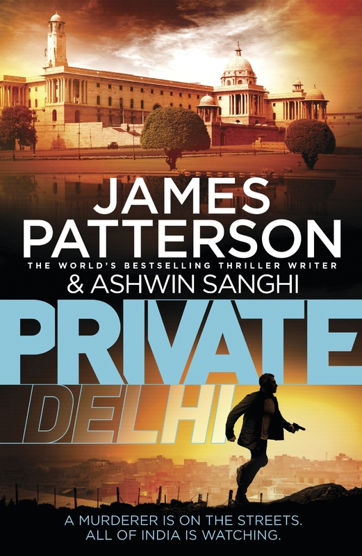 Private Delhi by James Patterson