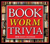 Bookworm Trivia 2018 Desk Calendar by Sorche Fairbank
