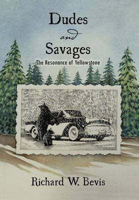 Dudes and Savages by Richard W. Bevis image