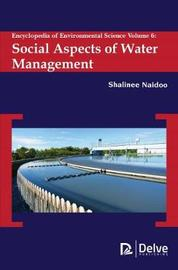 Encyclopedia of Environmental Science, Volume 6 by Shalinee Naidoo