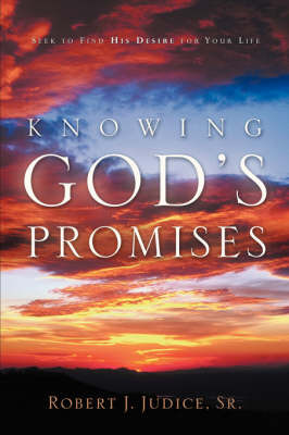 Knowing God's Promises by Robert, J Judice Sr. image
