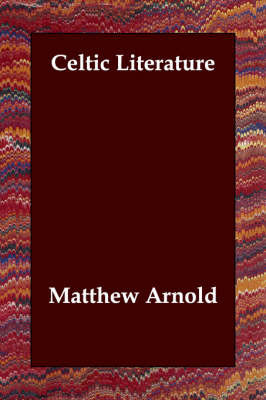 Celtic Literature by Matthew Arnold image