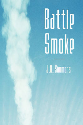 Battle Smoke by J. D. Simmons image