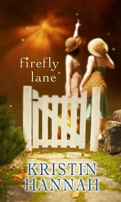 Firefly Lane by Kristin Hannah image