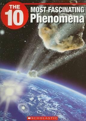 The 10 Most Fascinating Phenomena by Sunniva Buskermolen