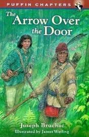 Arror over the Door by Joseph Bruchac image