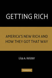 Getting Rich by Lisa A Keister