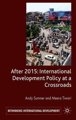 After 2015: International Development Policy at a Crossroads by A. Sumner image