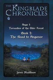 The Road to Anganor by Jarrett Skaddisson image