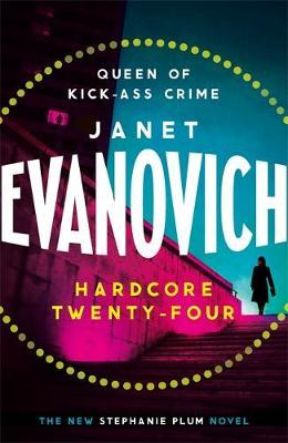 Hardcore Twenty-Four by Janet Evanovich image