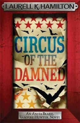 Circus of the Damned (Anita Blake #3) (red frame) by Laurell K. Hamilton