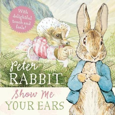 Peter Rabbit: Show Me Your Ears! by Beatrix Potter image