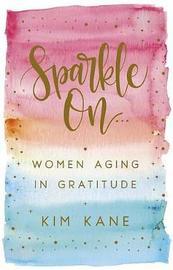 Sparkle on by Kim Kane