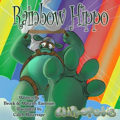 Rainbow Hippo by Brock Eastman