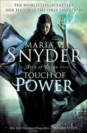 Touch of Power by Maria V Snyder
