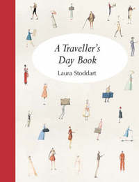 A Traveller's Day Book by Laura Stoddart image