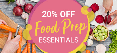 20% off Food Prep Essentials!
