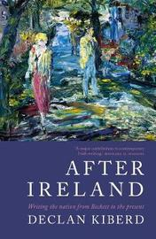 After Ireland by Declan Kiberd image