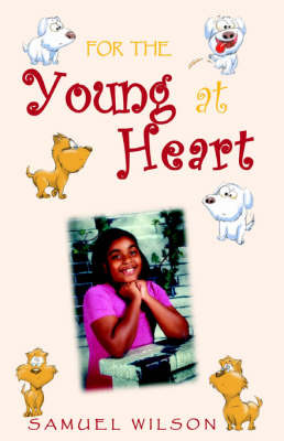 For the Young at Heart by Samuel Wilson, Jr. image