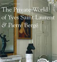The Private World of Yves Saint Laurent & Pierre Berge by Robert Murphy