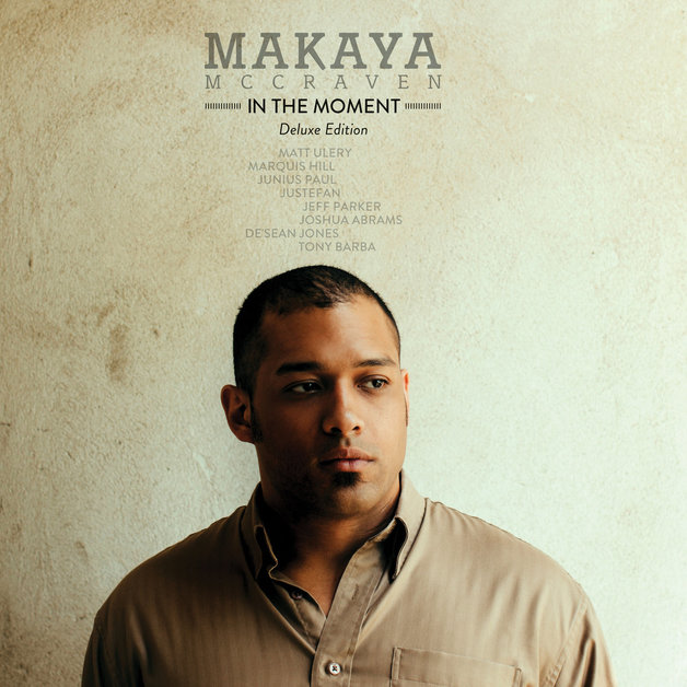 In The Moment (Deluxe Edition) by Makaya Macraven
