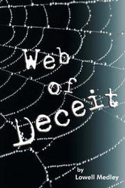 Web of Deceit by Lowell Medley image