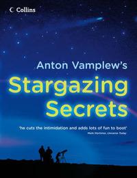 Anton Vamplew's Stargazing Secrets by Anton Vamplew image