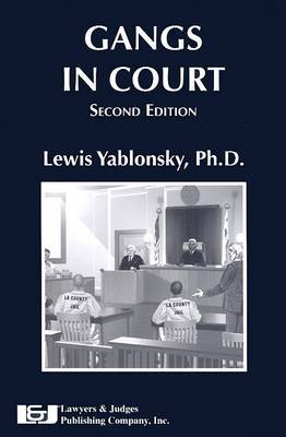 Gangs in Court by Lewis Yablonsky image