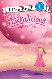 Pinkalicious And Planet Pink by Victoria Kann image