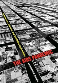 The AIDS Pandemic by Lawrence O Gostin