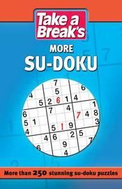 Take a Break: More Sudoku by Take a Break