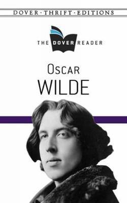 Oscar Wilde The Dover Reader by Oscar Wilde