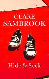 Hide & Seek by Clare Sambrook image