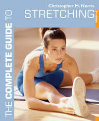 The Complete Guide to Stretching by Christopher M. Norris image