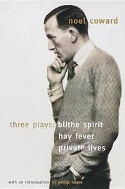Blithe Spirit, Hay Fever, Private Lives by Noel Coward image