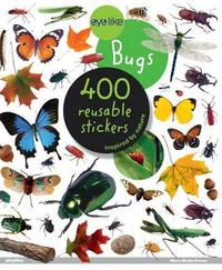 Eyelike Bugs - 400 Reusable Stickers by Workman Publishing