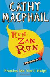 Run, Zan, Run by Cathy MacPhail