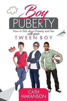 Boy Puberty by Cath Hakanson