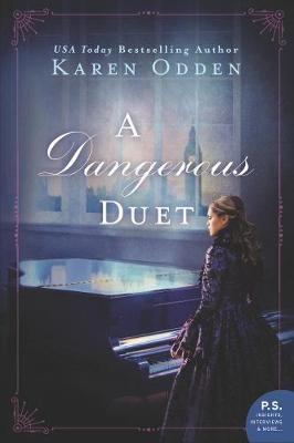 A Dangerous Duet by Karen Odden image