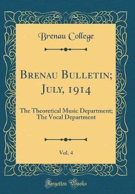 Brenau Bulletin; July, 1914, Vol. 4 by Brenau College image